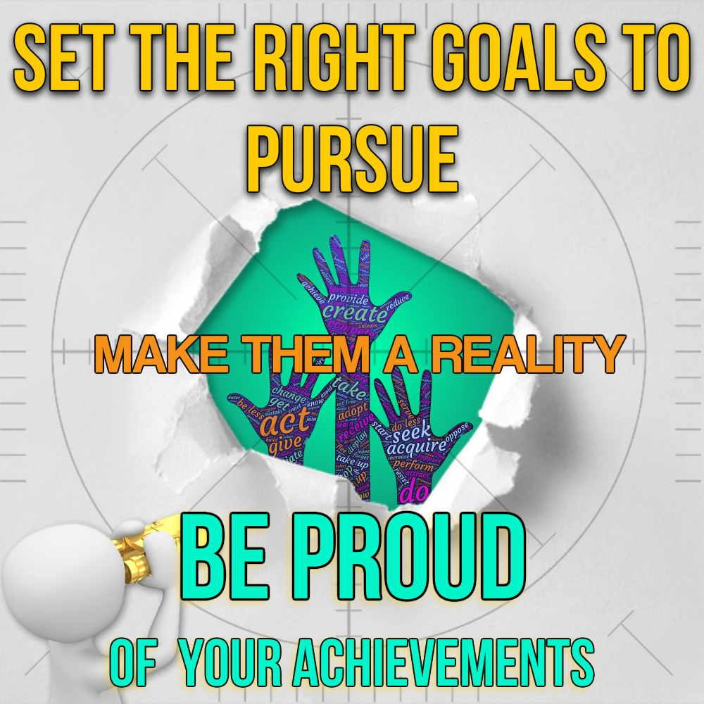 Set-the-right-goals-to-pursue-1000x1000-3
